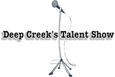 Deep Creek's Talent Show!